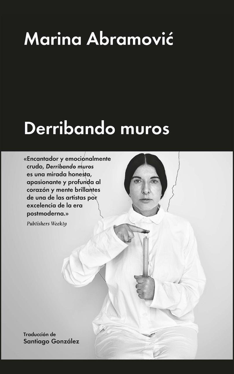 DERRIBANDO MUROS - Marina Abramović