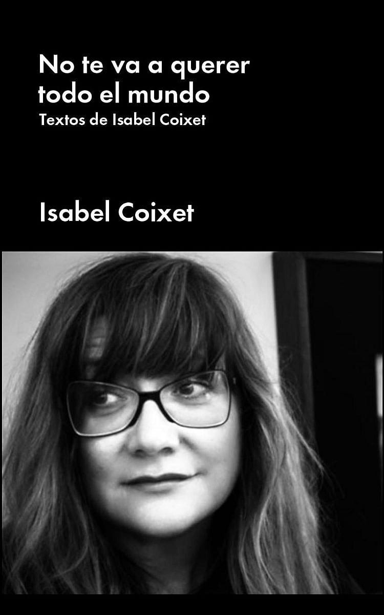 NO TE VA A QUERER TODO EL MUNDO - ISABEL COIXET