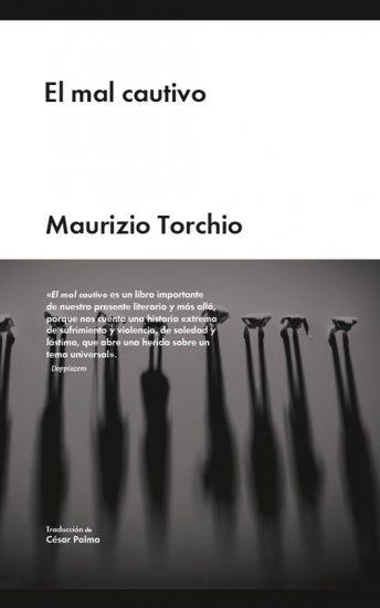 El mal cautivo - Maurizio Torchio el mal cautivo El mal cautivo, la lógica del encarcelamiento El mal cautivo p9tpxs6fd4zg8pv4b8m7xo7wtfrnk294muhde8p728